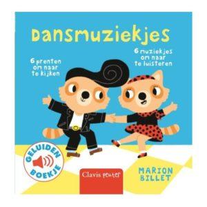 Wijs west  Geluidenboekje: Dansmuziekjes 9789044829457 Uitgeverij Clavis Boeken & Kleurboeken Voel-/geluidboeken