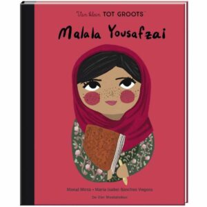 Van klein tot groots- Malala Yousafzai